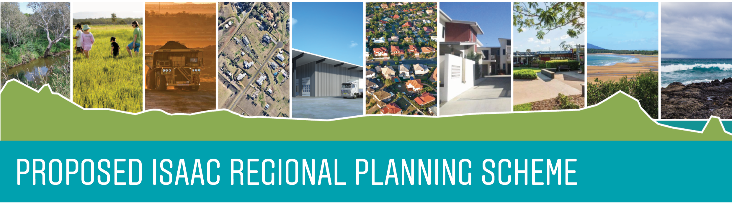 Proposed Isaac Regional Planning Scheme banner